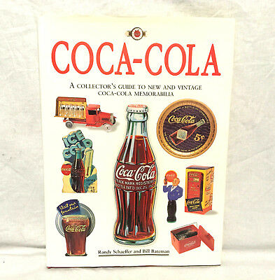 Vtg Coca Cola Collectors Guide To New & Vintage Coca Cola Memorabilia Book 1995