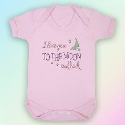 I Love You To The Moon & Back Embroidered Baby Vest Gift Cute Saying