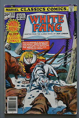 Marvel Classic Comics     #32     White Fang     F/Better