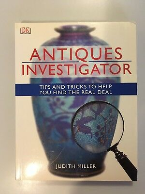 Antiques Investigator by Judith Miller 240 Pages Lots of Color Photos