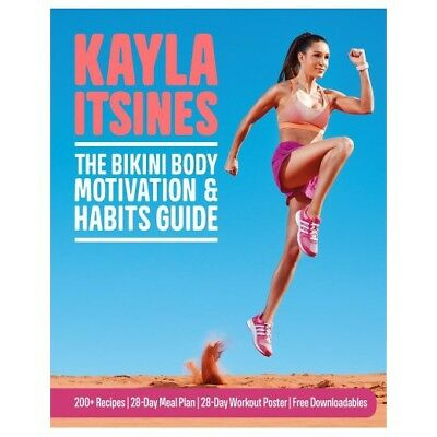 New The Bikini Body Motivation & Habits Guide By Kayla Itsines