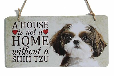 """A house is not a home without a Shih Tzu sign dog breed sign perfect for dog 5"""""""