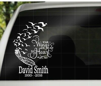 Your Wings Were Ready But  My Heart Was Not Vinyl Decal/ Car. Window