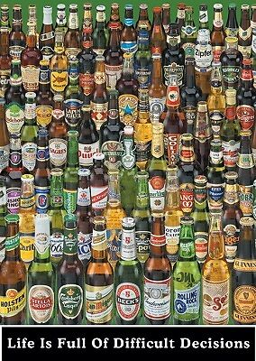 Poster 61x91.5cm - Life Is Full Of Difficult Decisions (Beer Bottles)