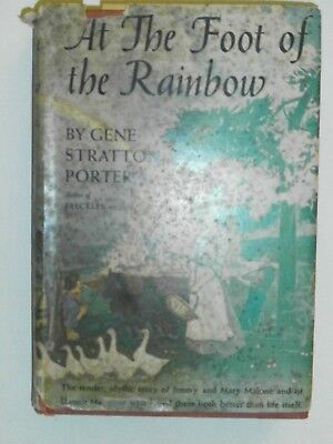 At the Foot of the Rainbow by Gene Stratton Porter 1943