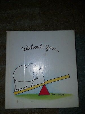Ziggy Mini Book Without You... Tom Wilson HC American Greetings