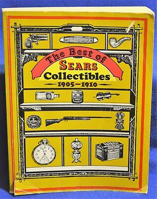 The Best Of Sears Catalog 1905-1910 Antique/Collectibles Reference Guide