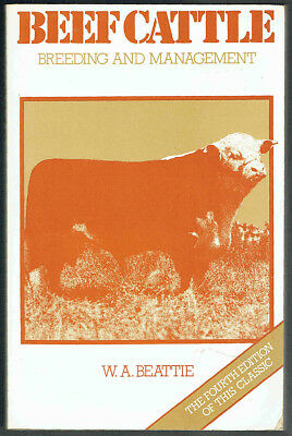 Beef Cattle, Breeding And Management, W.a.beattie, Pb,  1982.