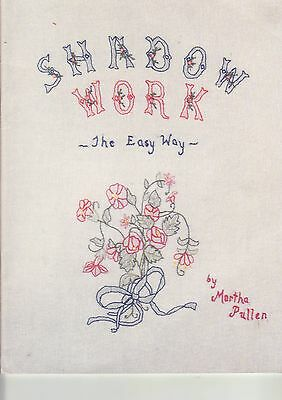 'SHADOW WORK THE EASY WAY'  -  Embroidery Book