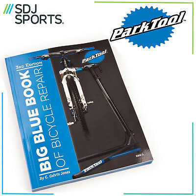 Park Tool Bbb-3 Big Blue Book Of Bicycle Repair 3Rd Edition Third New Bike Mtb