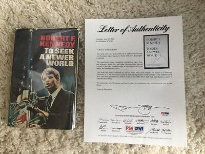 To Seek a Newer World book signed by EDWARD TED KENNEDY, PSA LOA RFK JFK BROTHER