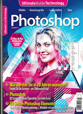 Ultimate Guide Technology  Photoshop   Nr. 23/2017