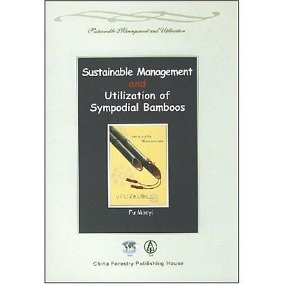 Management and Utilization of Sympodial Bamboos
