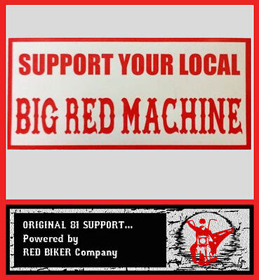 SUPPORT YOUR LOCAL BIG RED MACHINE Scheibenaufkleber (innen) Original 81 Support