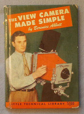 Rare 1948 THE VIEW CAMERA MADE SIMPLE by Berenice Abbott FIRST EDITION