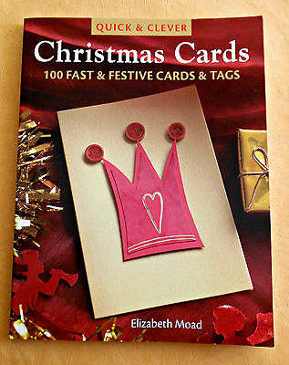 Quick and Clever CHRISTMAS  CARDS ~ SC Book ~ 100 Fast & Festive Cards and Tags