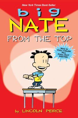 BIG NATE: FROM TOP By Lincoln Peirce **BRAND NEW**