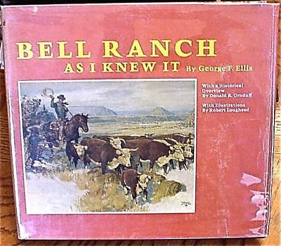 History Of The Bell Ranch (New Mexico) 1St Ed.