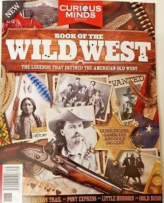 All About History (Book Of The Wild West)  = # 39 = 2018 = Curious Minds