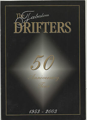 """ THE FABULOUS DRIFTERS "" 50th ANNIVERSARY TOUR. 2003  CONCERT PROGRAMME"