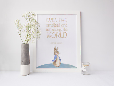 Peter Rabbit Nursery Print Picture - Even The Smallest One Can Change The World
