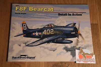 *** Squadron Signal No. 39007 F8F Bearcat Detail In Action ***