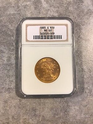 1885 MS60 $10 Liberty Gold Eagle Coin