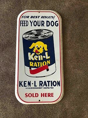 Old Tin Feed Your Dog Ken-L-Ration Food Sold Here Advertising Door Push Plate