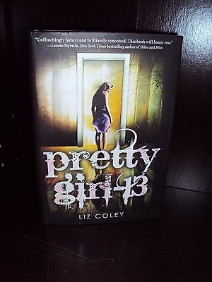 Pretty Girl 13 by Liz Coley Hardcover First Edition 1st/1st