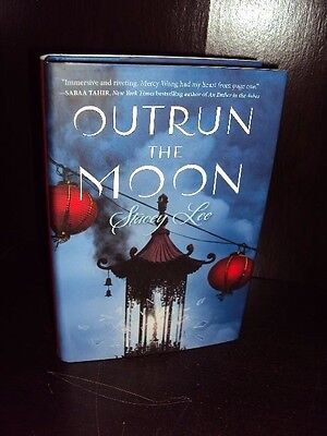 Outrun the Moon by Stacey Lee Hardcover First Edition 1st/1st