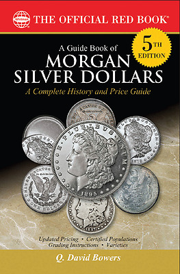 Guide Book of Morgan Silver Dollars, Red Book 5th Edition, Whitman