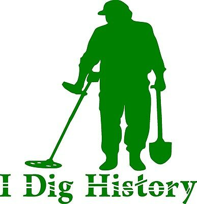 I Dig History Metal Detecting Custom Vinyl Decal Sticker Car Truck Home Window