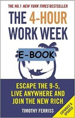 The 4-Hour Work Week Escape the 9-5 Live Anywhere by Tim Ferriss  E-B00K