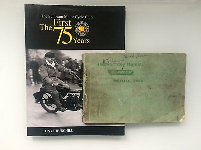 Sunbeam Motorcycle book by Tony Churchill and vintage 500cc Instruction Manual