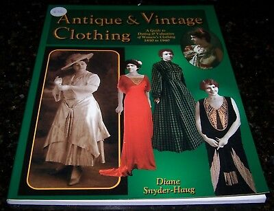 ANTIQUE & VINTAGE CLOTHING - DATING & VALUATIONS - 1850 to 1940