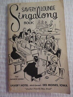 Vtg Paperback Savery Lounge Singalong Book Savery Hotel Des Moines Iowa