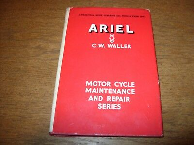 ARIEL MOTOR CYCLES: A practical guide covering all models 1948-1960