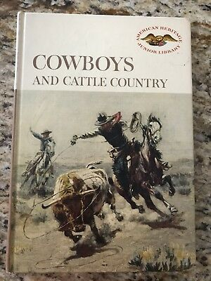 COWBOYS AND CATTLE COUNTRY by AMERICAN HERITAGE                                c