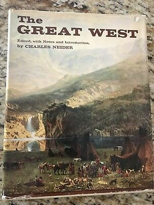 THE GREAT WEST by CHARLES NEIDER                             c