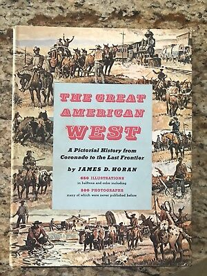 The Great American West by James D. Horan                           c