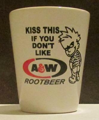 Very Nice Kiss This A&W Rootbeer 1 1/2 oz Shot Glass