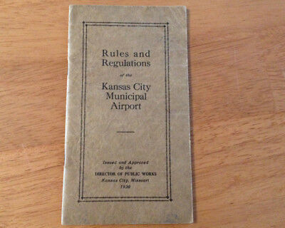 1930 Rules and Regulations of the Kansas City Municipal Airport Collectible Book