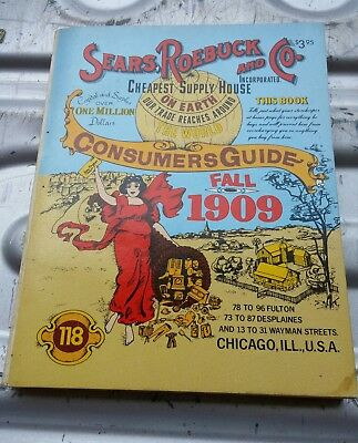 Vintage 1979 SEARS ROEBUCK AND CO. FALL 1909 Reproduction Catalog PB Book