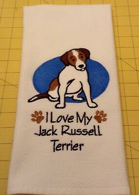 I Love My Jack Russell Terrier Williams Sonoma Embroidered Kitchen Towel
