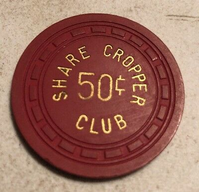 Share Cropper Club $.50 Illegal Casino Chip Texas?? 2.99 Shipping