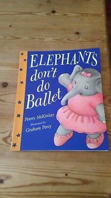 Elephants Dont Do Ballet Book by Penny McKinlay