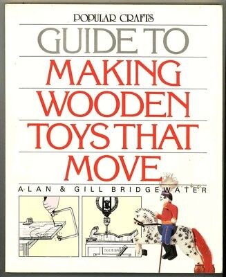Craft Book - Woodworking - Make Wooden Toys That Move