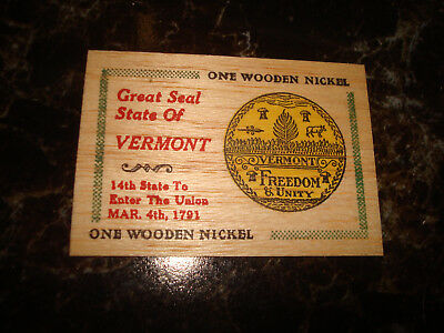 Vermont March 4th 1791 Great Seal State Flat Wooden Nickel
