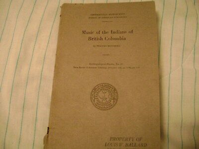 MUSIC OF THE INDIANS BRITISH COLUMBIA BC recorded Chilliwack 1926 Picking Hops