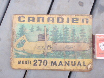 Canadien Chainsaw Model 270,  instruction Manual illustrated